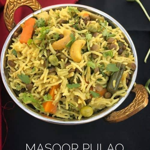 masoor pulao recipe - masoor dal pulao