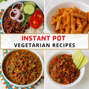 instant pot vegetarian recipes collage
